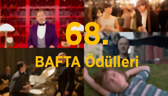68. BAFTA Ödülleri Sahiplerini Buldu.