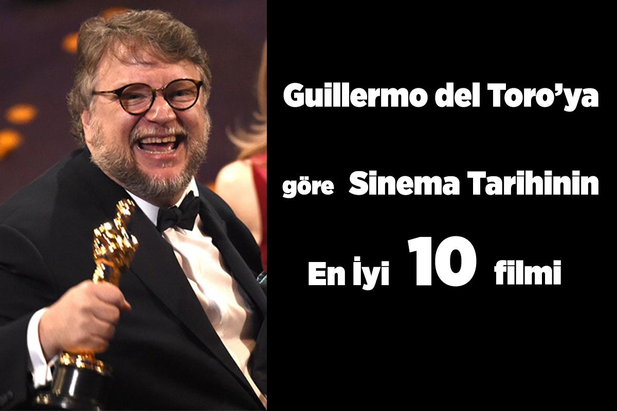 Guillermo del Toro'ya Göre Sinema Tarihinin En İyi 10 Filmi